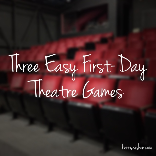 Three Easy First-Day Theatre Games