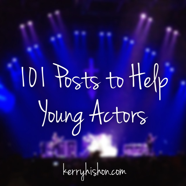 101 Posts To Help Young Actors