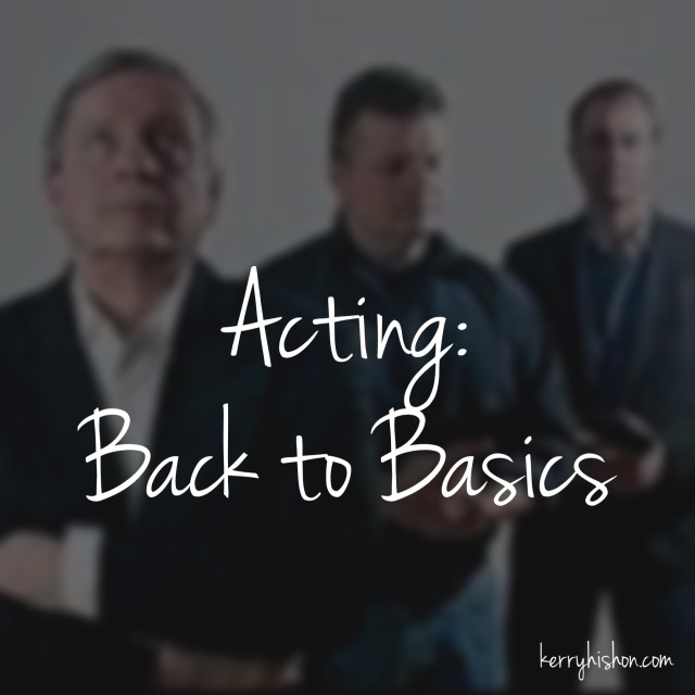 Acting: Back to Basics