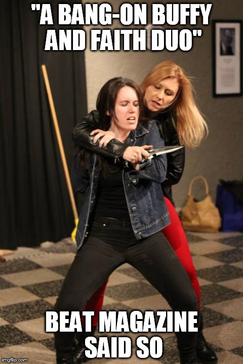 A bang-on Buffy and Faith duo!