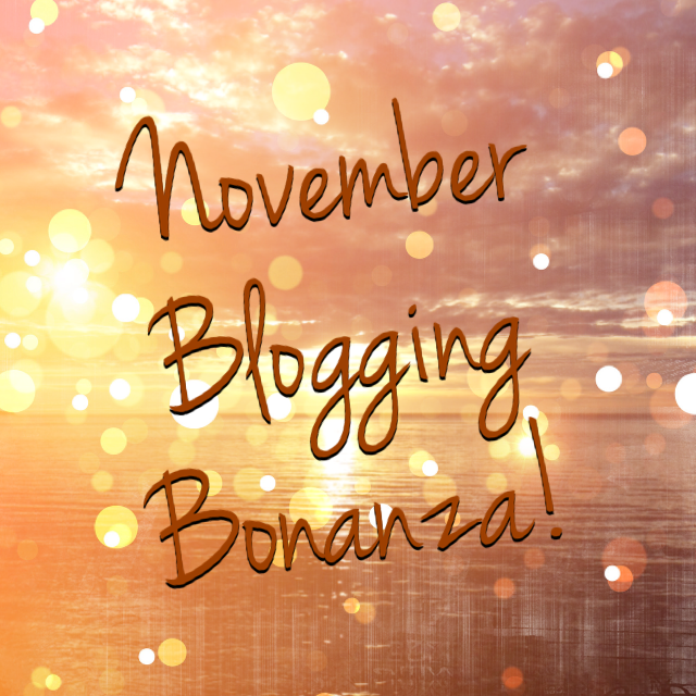 November Blogging Bonanza: 2014 Edition!