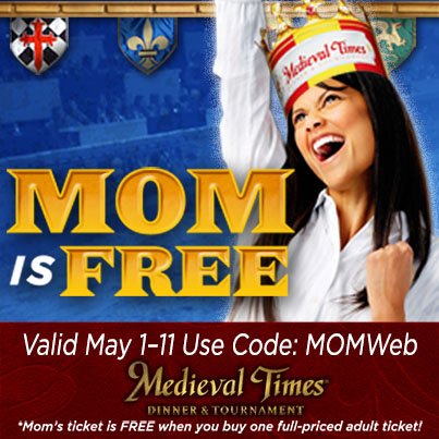 Celebrate Mom at Medieval Times!