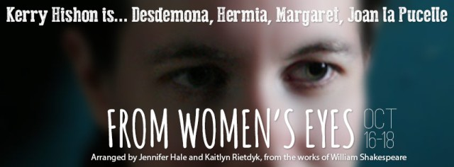 From Women's Eyes - Playing at The ARTS Project, October 16-18!
