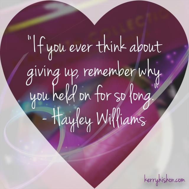 Wednesday Words of Wisdom - Hayley Williams