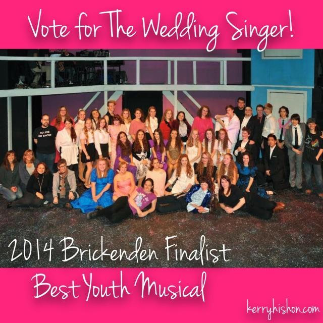 Vote for The Wedding Singer for a Brickenden Award!