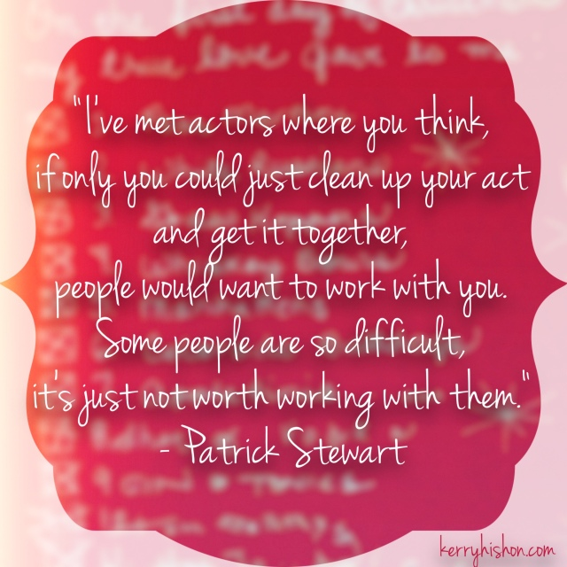 Wednesday Words of Wisdom - Patrick Stewart