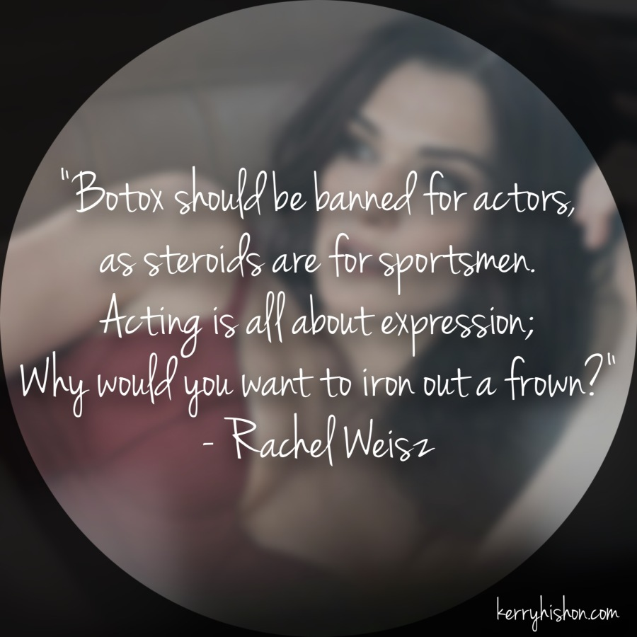 Wednesday Words of Wisdom - Rachel Weisz