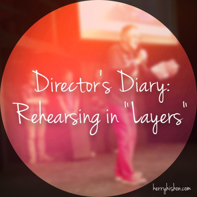 "Director's Diary: Rehearsing in ""Layers"""