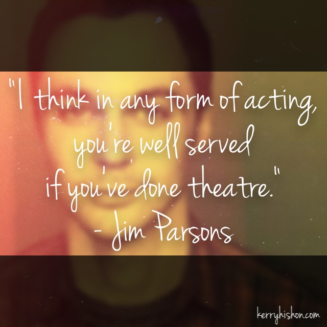 Wednesday Words of Wisdom - Jim Parsons