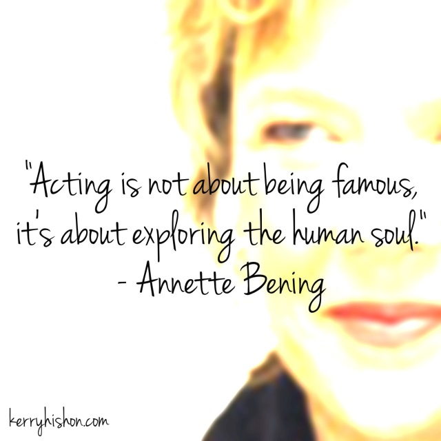 Wednesday Words of Wisdom - Annette Bening