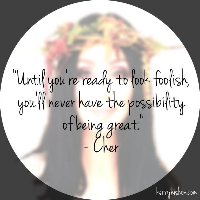 Wednesday Words of Wisdom - Cher