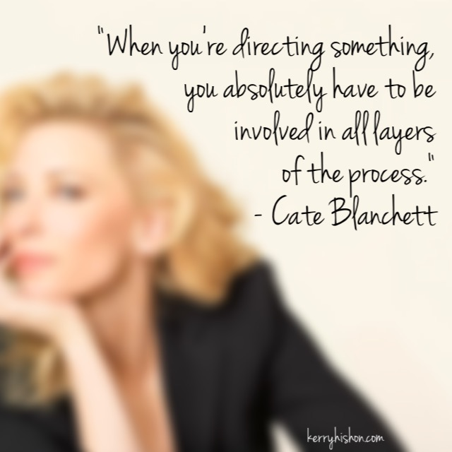 Wednesday Words of Wisdom - Cate Blanchett
