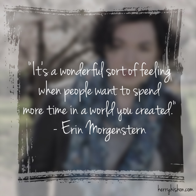 Wednesday Words of Wisdom - Erin Morgenstern