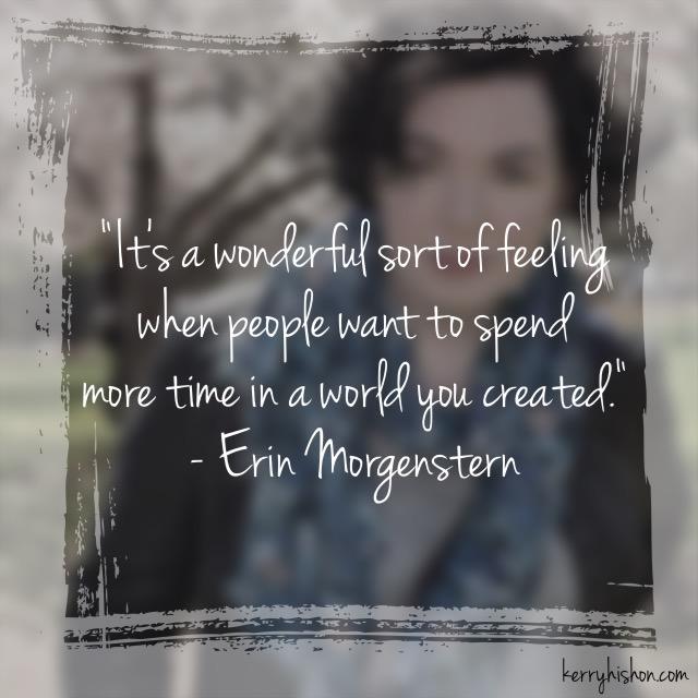 Wednesday Words of Wisdom - Erin Morgenstern