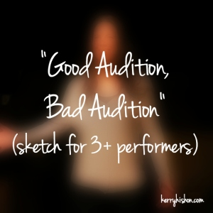 Good Audition, Bad Audition