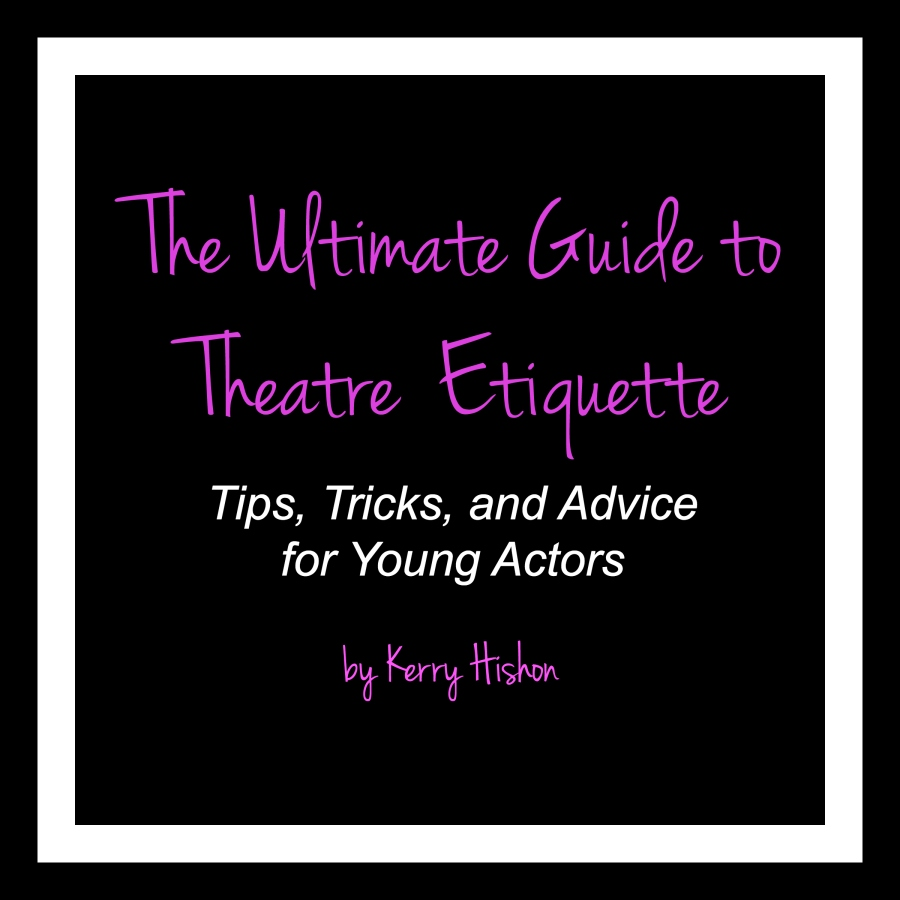 The Ultimate Guide to Theatre Etiquette