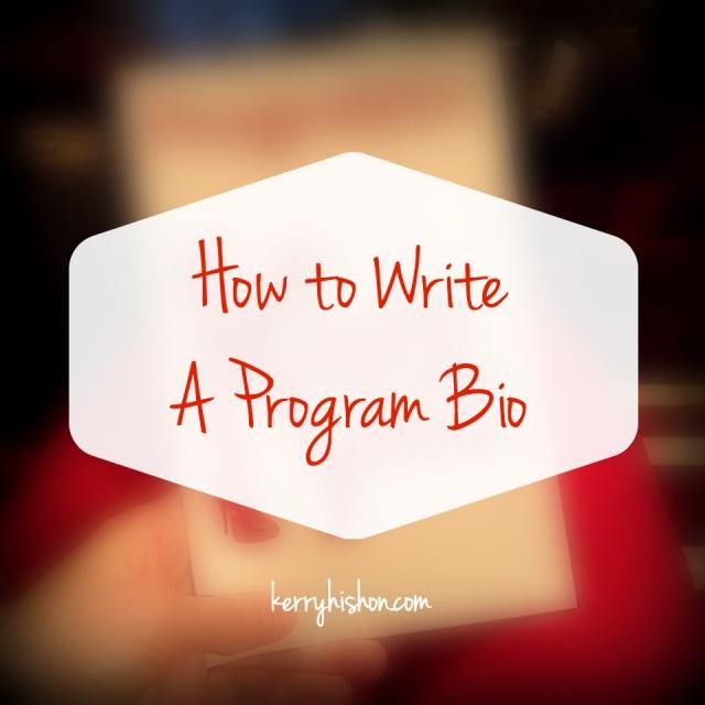 How to Write a Program Bio