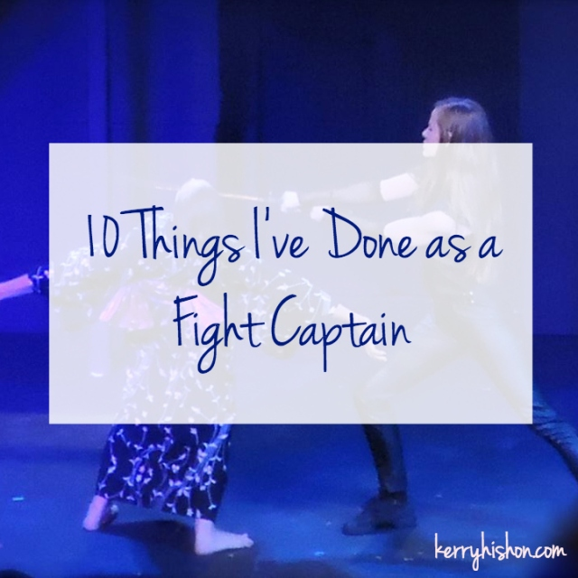 10 Things I've Done as a Fight Captain